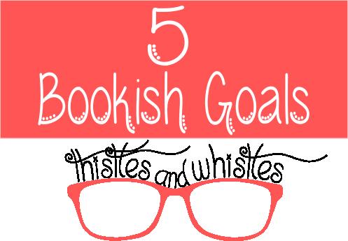 5 Bookish Goals