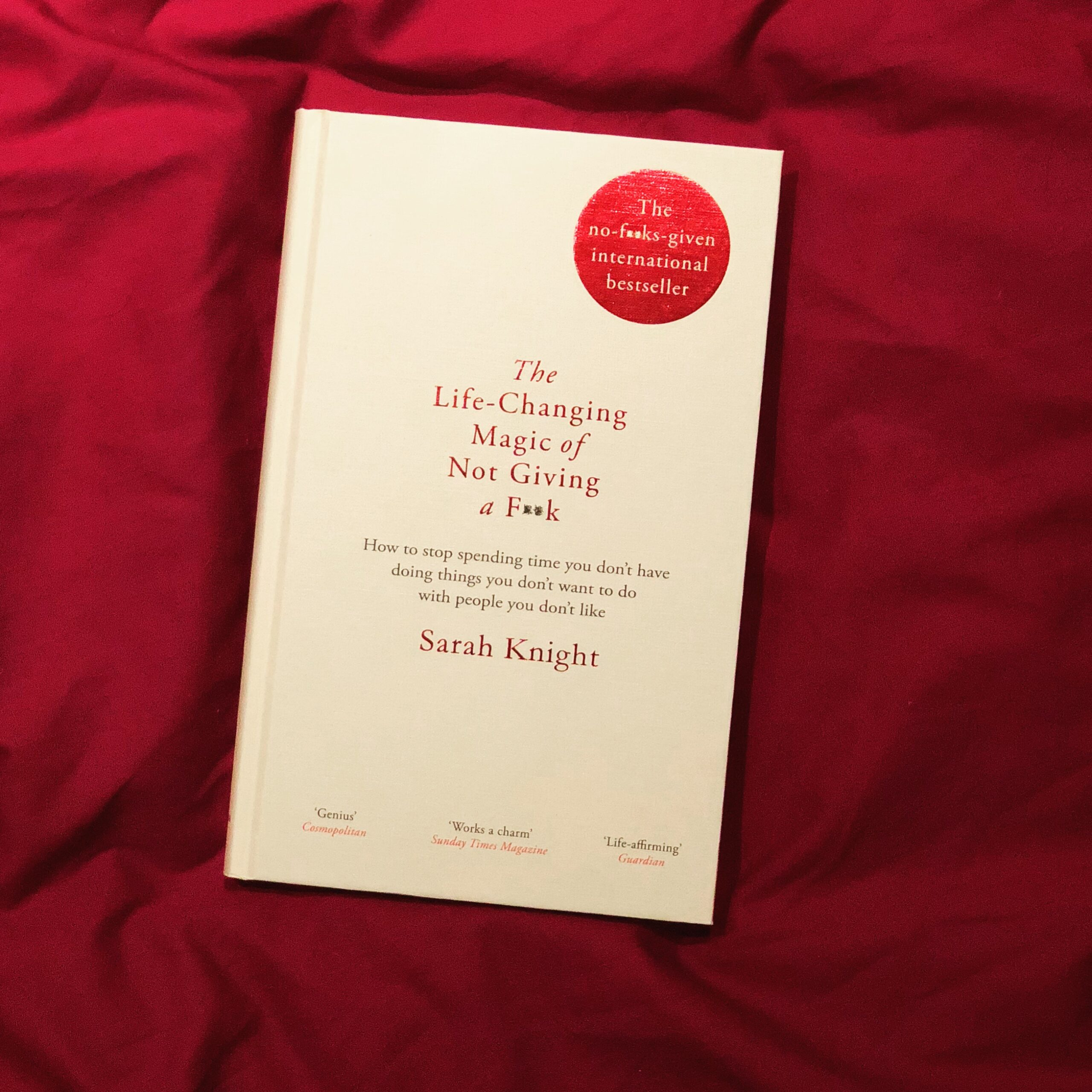 2018 Reading Challenge, Book 13, The Life Changing Magic of Not Giving a Fuck
